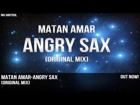 Matan Amar - Angry Sax (Radio Edit)