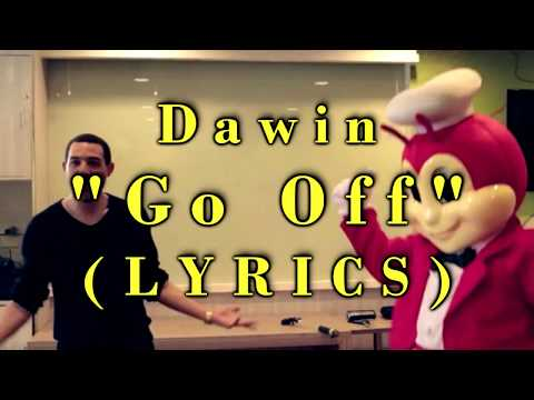Dawin - Go Off //  LYRICS