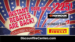 Discount Tire Centers - Instant Rebates are Back!