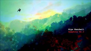 "Giya Kancheli ""Symphony No.2 ~ Songs"""