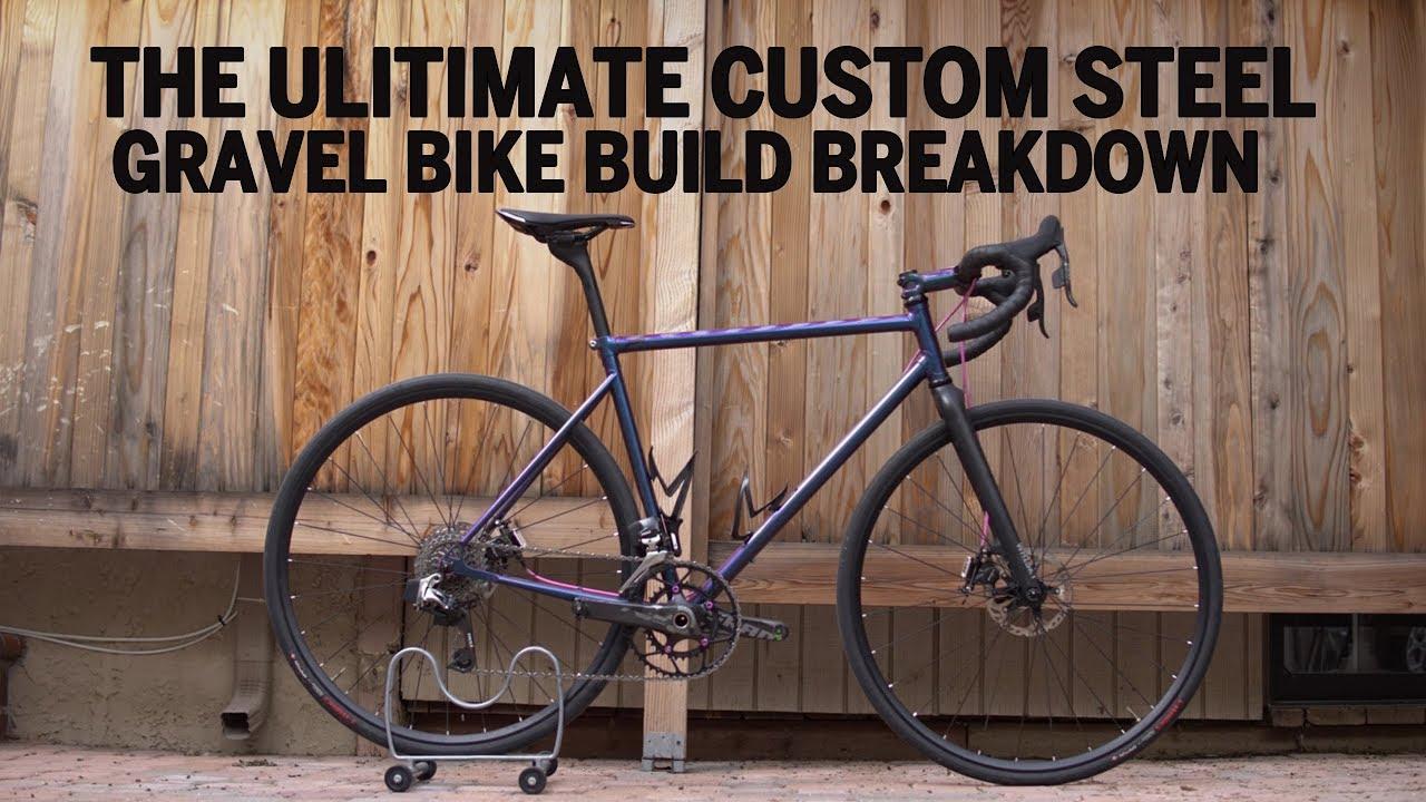 996084f917a The Ultimate Custom Steel Gravel Bike Build Breakdown - YouTube