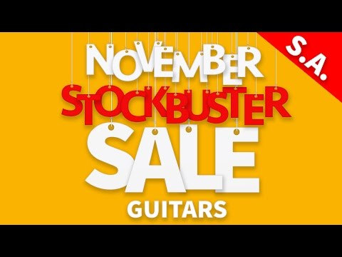 November Stockbuster Guitar Sale (SA)