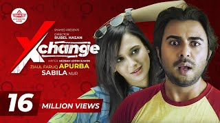 Xchange | এক্সচেঞ্জ | Bangla Natok | Apurba | Sabila Nur | Rubel Hasan | New Bangla Natok 2020