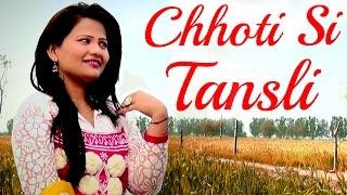 Haryanvi Songs Chhoti Si Tansli Haryanvi DJ Songs New Songs 2015 Full