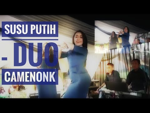 Susu Putih - Duo Camenonk (Cover)
