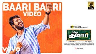 College Kumar - Baari Baari Video l Rahulvijay, Priyavadlamani, Prabhu, Madhubala