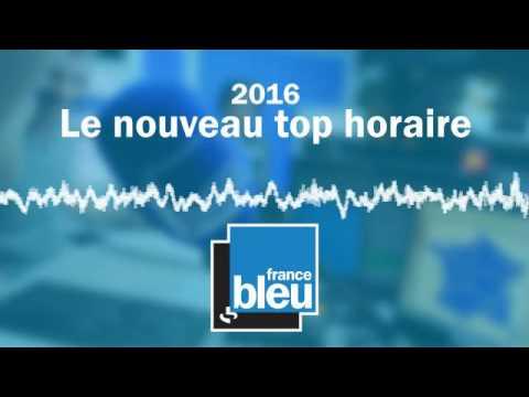 2016 - Le nouveau top horaire de France Bleu