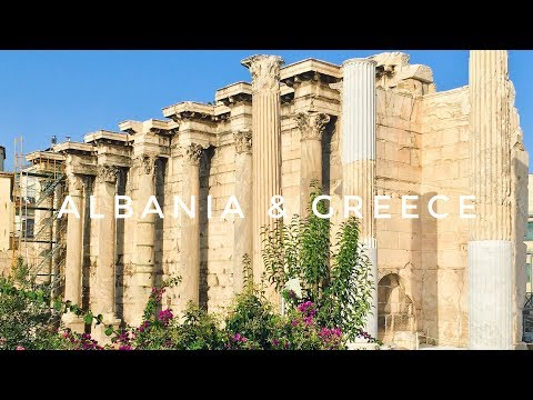 Albania & Greece | Hungary & The Balkan Coast Travelogue