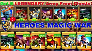 How to Get ALL LEGENDARY Army From Chests | HEROES MAGIC WAR Cheats, Tricks, & Hacks screenshot 5