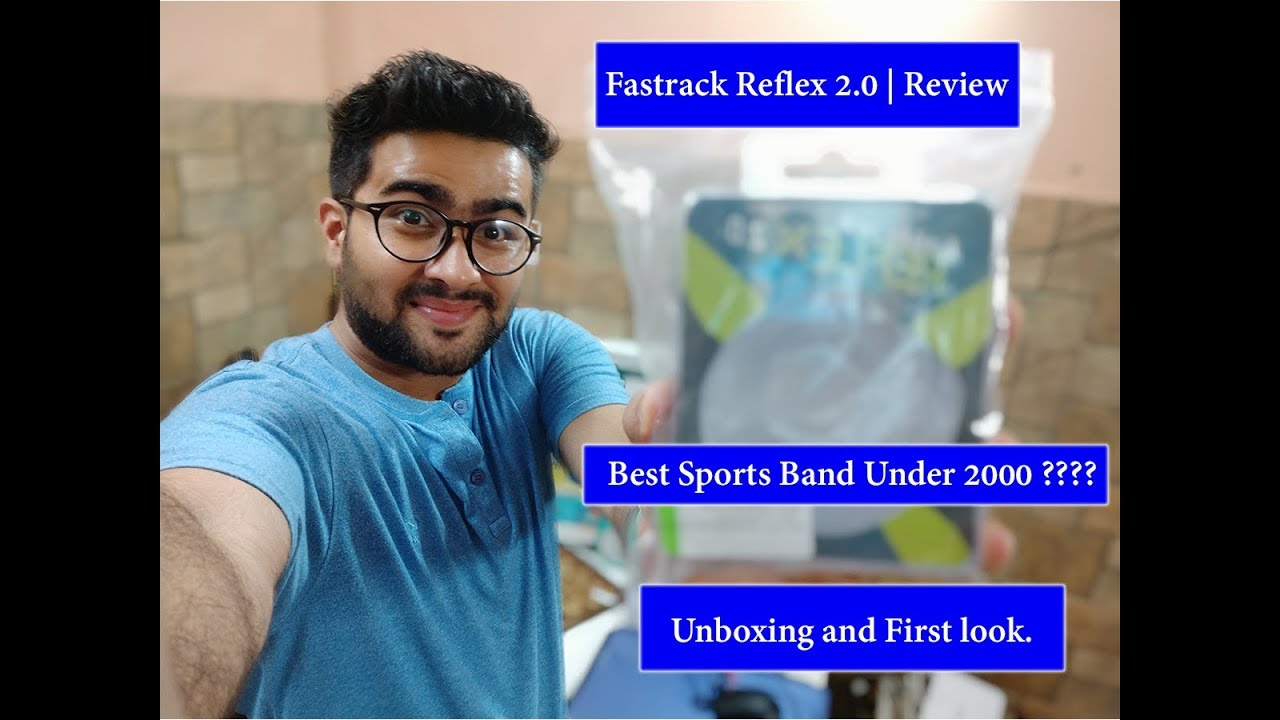 87a65984af Fastrack Reflex 2.0 - Best Sports Band Under 2000 🔥🔥 Unboxing and First  look 🔥 WORTH BUYING