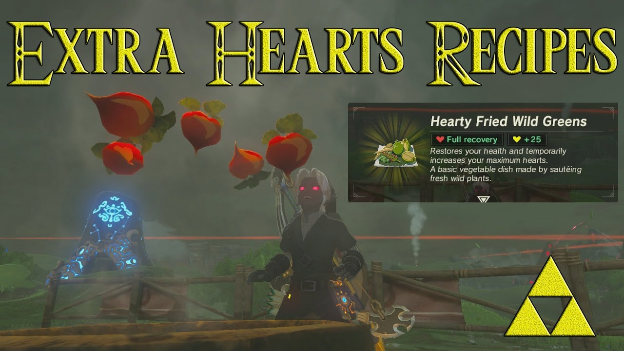 extra heart recipes guide zelda breath of the wild youtube