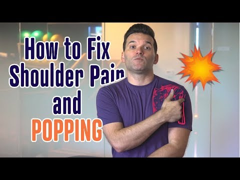 How To Fix Shoulder Pain And Popping