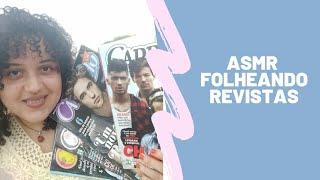 Asmr | Folheando revistas Capricho | Sons de páginas | Voz suave conversando com você