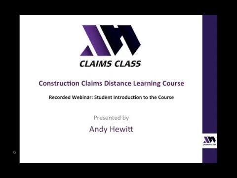 Construction Claims Distance Learning Course - Student Introduction