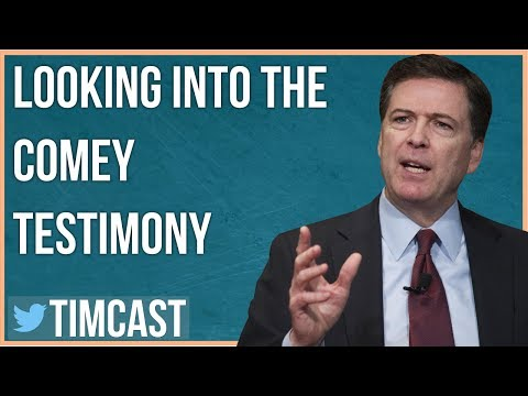LOOKING INTO THE COMEY TESTIMONY