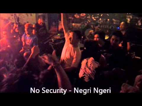 No Security - Negri Ngeri