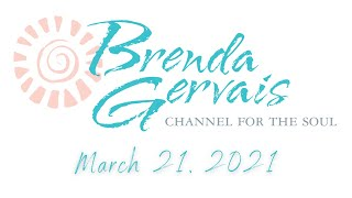 Channel for the Soul Live!  March 21, 2021 - Brenda Gervais