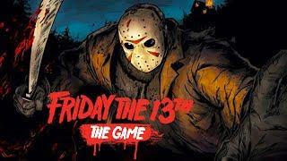 Игра за Джейсона Вурхиза - Friday the 13th: The Game