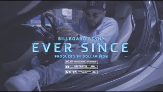 Billboard Benny - Ever Since (Official Video)
