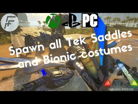 ARK: Survival Evolved How to spawn all Tek saddles and Bionic costumes.