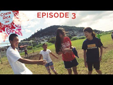 Costa Rica Mission 2014 - Episode 3