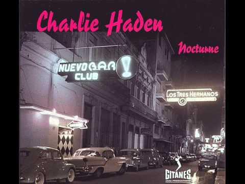 Charlie Haden & Gonzalo Rubalcaba - Nocturnal