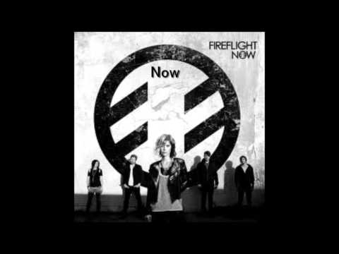 Fireflight - Now(Lyrics)