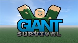ROBLOX - GIANT SURVIVAL