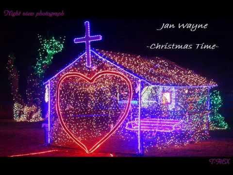 Jan Wayne    -Christmas Time-