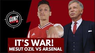 IT's WAR! Mesut Ozil vs Arsenal | All Gunz Blazing Podcast Ft DT