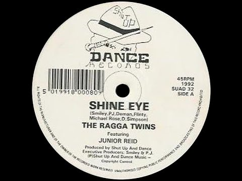 The Ragga Twins - Shine Eye