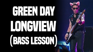 Green Day - Longview (Bass Lesson)