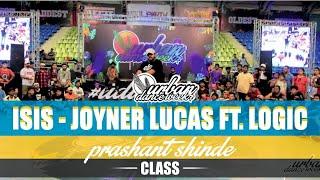Joyner Lucas ft. Logic - ISIS | Prashant Shinde | Urban Dance Week 7 | Pune 2019