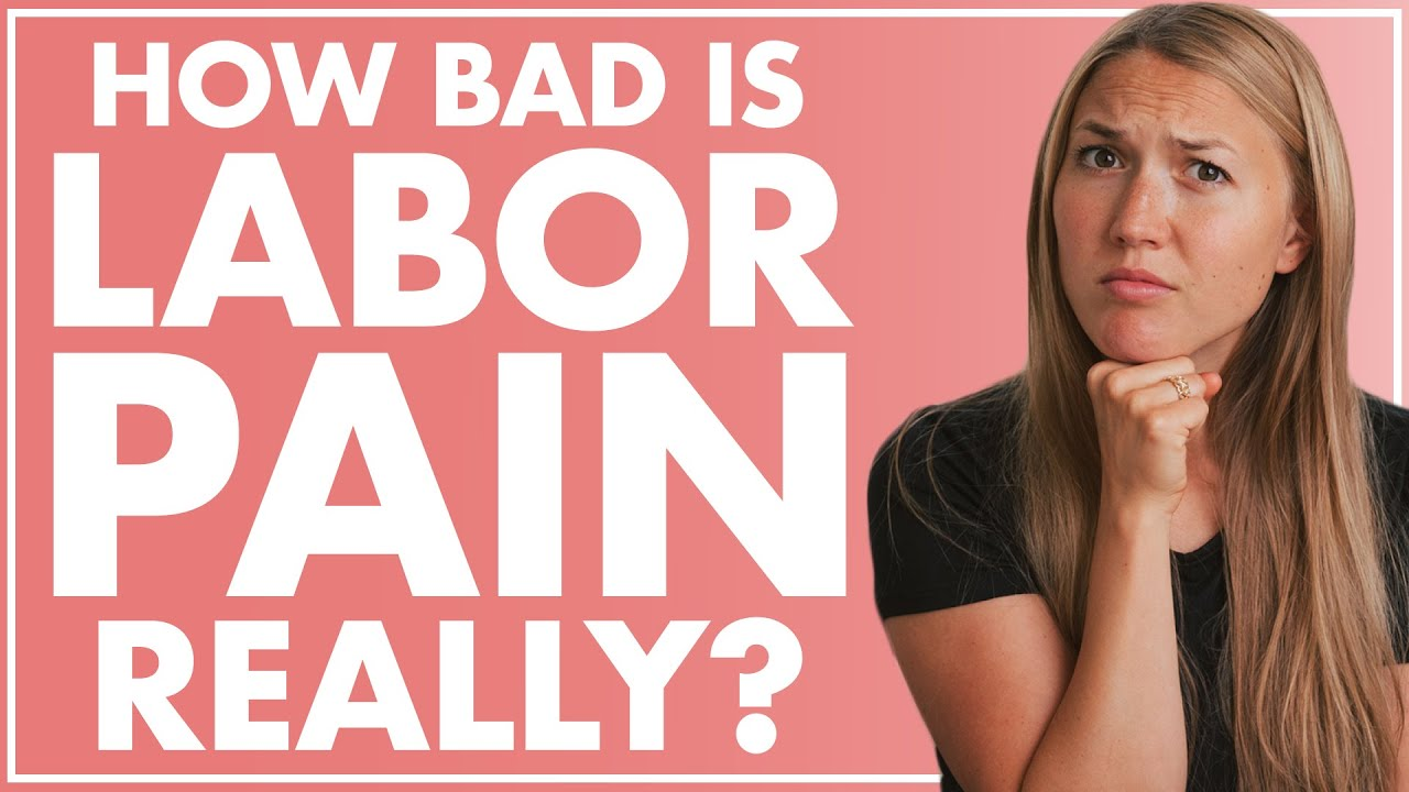 Labor Pain - How Bad Is It REALLY and How To Reduce Pain in Labor
