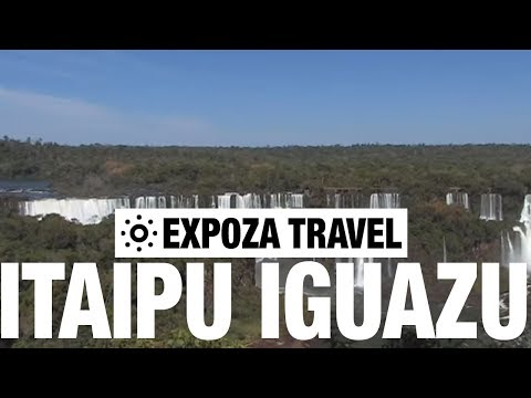 Itaipu iguazu Vacation Travel Video Guide