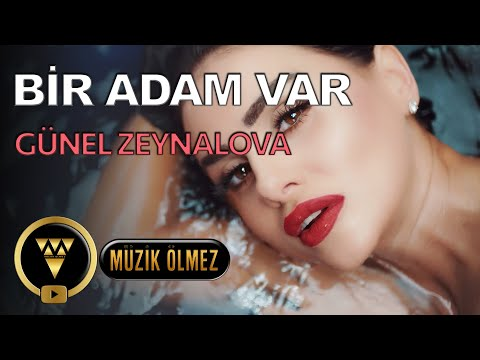 Günel Zeynalova - Bir Adam Var - Official Video Klip
