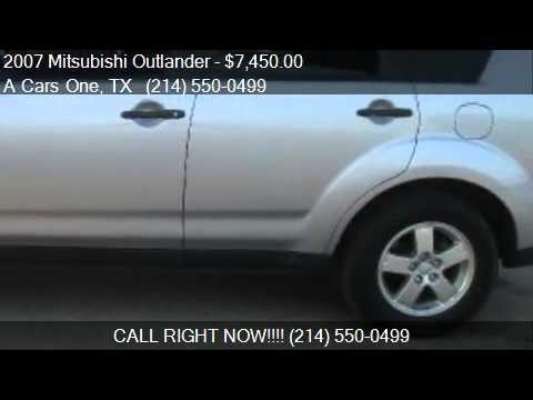2007 Mitsubishi Outlander LS 4X4 4dr SUV for sale in Dallas,
