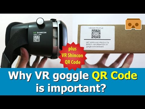 Why VR Goggle QR Code Is Important? Plus VR Shinecon QR Code