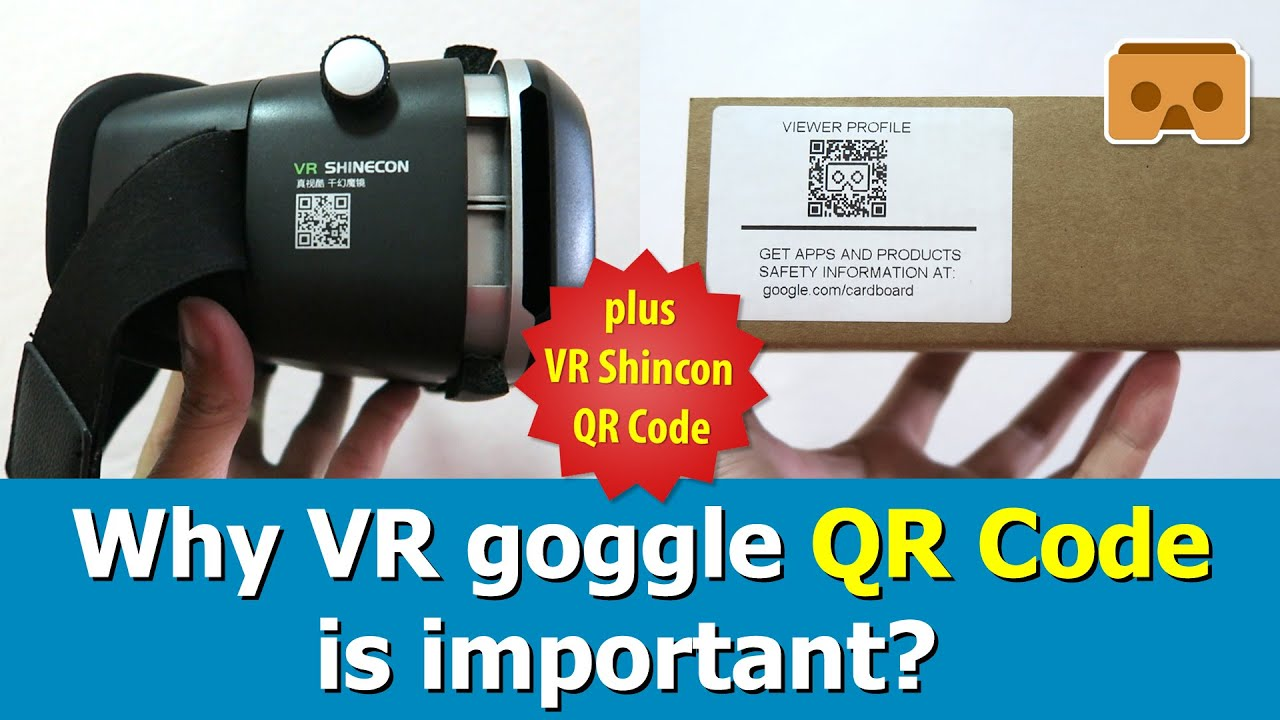 Why Vr Goggle Qr Code Is Important Plus Vr Shinecon Qr Code Youtube