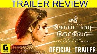 Kolamavu Kokila Traler Review | Nayanthara | Yogi babu | Saranya Ponvanan | Jacklin