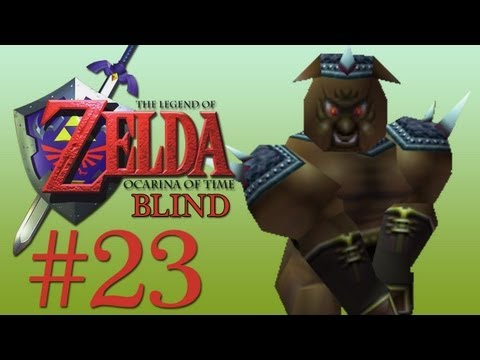 Ocarina of Time [Blind] - 23 - LINK'S NEW BUTTHOLE.