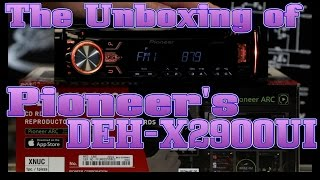 The unboxing of Pioneer's new DEH X2900UI