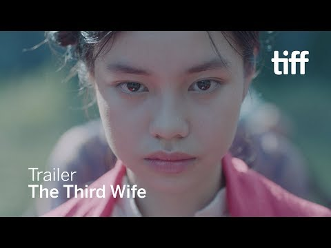 THE THIRD WIFE Trailer   TIFF 2018