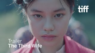 THE THIRD WIFE Trailer | TIFF 2018