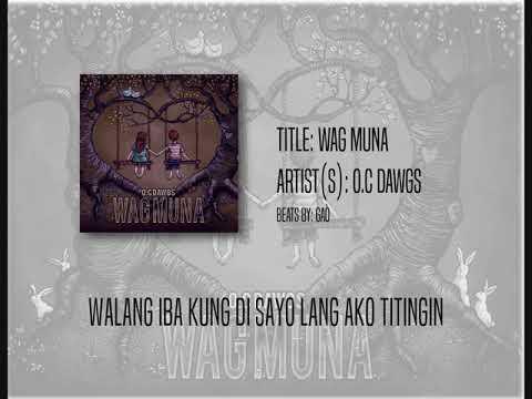 O.C Dawgs | Wag Muna (Hitone Lyric Video Mix)