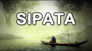 SIPATA (Lirik & Artinya)
