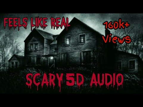 The House scary 5d sound effect