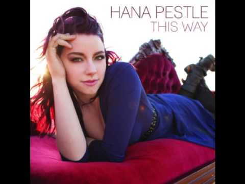 Hana Pestle - 01. Never Learned To Lie [This Way]