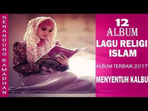 Lagu religi Ramadhan 2017 Album terbaik menyentuh kalbu
