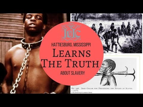 The Israelites: Hattiesburg, MS Finds Out The Truth About Slavery